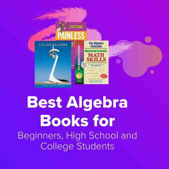 Feat best algebra books for beginners, high school and college students